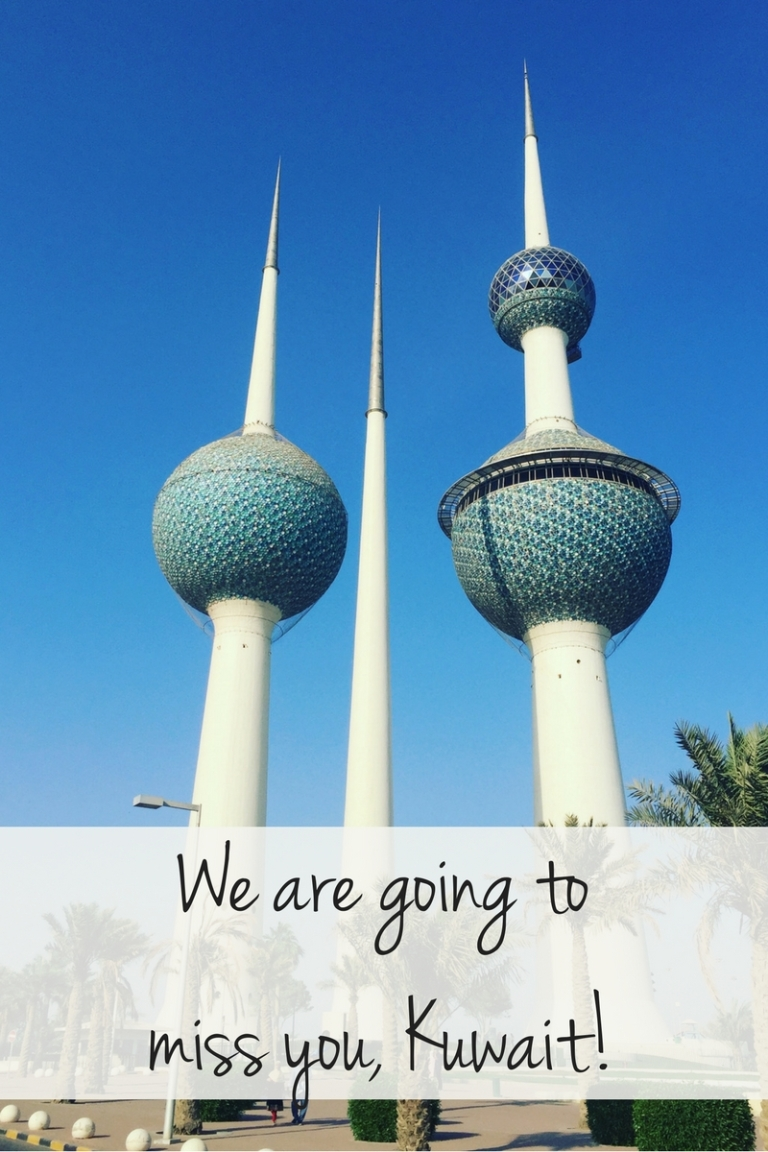 We are going to miss you Kuwait!
